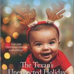 [PDF] [EPUB] The Texan's Unexpected Holiday Download