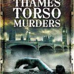 [PDF] [EPUB] The Thames Torso Murders Download
