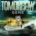 [PDF] [EPUB] The Tomorrow Gene (The Tomorrow Gene #1) Download