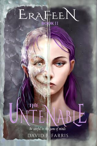 [PDF] [EPUB] The Untenable (Erafeen, #2) Download by David F. Farris