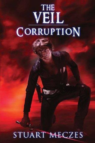 [PDF] [EPUB] The Veil: Corruption Download by Stuart Meczes