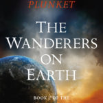 [PDF] [EPUB] The Wanderers on Earth (Mission From Venus trilogy, Book Two) Download