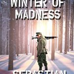 [PDF] [EPUB] The Winter of Madness: Black Hearts and Bullets Download