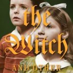 [PDF] [EPUB] The Witch And Other Tales Re-Told Download