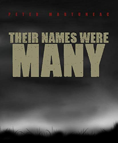[PDF] [EPUB] Their Names Were Many (His Name Was Zach, #3) Download by Peter Martuneac