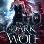 [PDF] [EPUB] This Dark Wolf (Soul Bitten Shifter, #1) Download