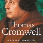 [PDF] [EPUB] Thomas Cromwell: A Revolutionary Life Download