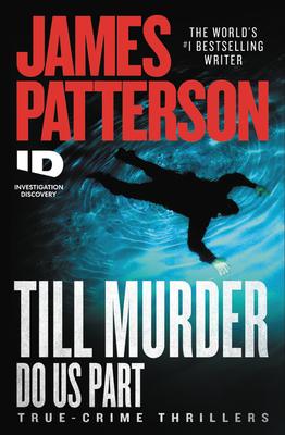 [PDF] [EPUB] Till Murder Do Us Part Download by James Patterson