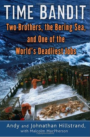 [PDF] [EPUB] Time Bandit: Two Brothers, the Bering Sea, and One of the World's Deadliest Jobs Download by Andy Hillstrand