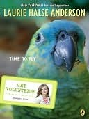 [PDF] [EPUB] Time to Fly #10 Download by Laurie Halse Anderson