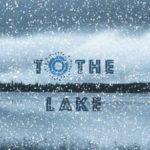 [PDF] [EPUB] To the Lake Download