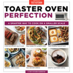 [PDF] [EPUB] Toaster Oven Perfection: A Smarter Way to Cook on a Smaller Scale Download