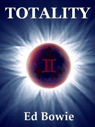 [PDF] [EPUB] Totality Download by Ed Bowie