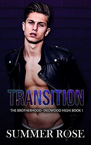 [PDF] [EPUB] Transition: A Dark High School Romance The Brotherhood- (Redwood High) Book 1 Download by Summer   Rose