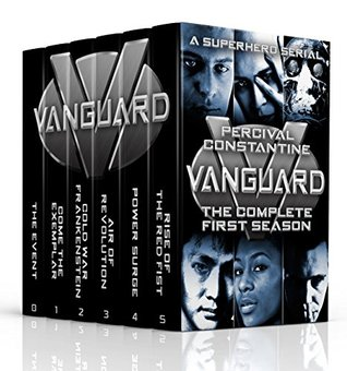 [PDF] [EPUB] Vanguard: The Complete First Season: A Superhero Serial (Vanguard: The Collected Seasons Book 1) Download by Percival Constantine