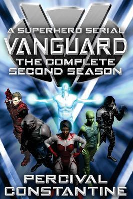 [PDF] [EPUB] Vanguard: The Complete Second Season: A Superhero Serial Download by Percival Constantine