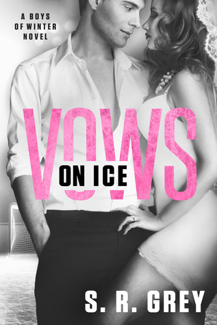 [PDF] [EPUB] Vows on Ice (Boys of Winter #6) Download by S.R. Grey