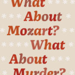 [PDF] [EPUB] What About Mozart? What About Murder?: Reasoning From Cases Download