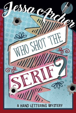 [PDF] [EPUB] Who Shot the Serif? (Hand Lettering Mystery #1) Download by Daisy Robyns
