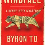[PDF] [EPUB] Windfall: A Henry Lysyk Mystery Download