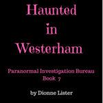 [PDF] [EPUB] Witch Haunted in Westerham (Paranormal Investigation Bureau #7) Download