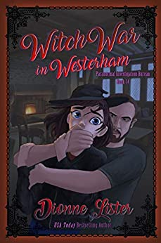 [PDF] [EPUB] Witch War in Westerham (Paranormal Investigation Bureau Book 14) Download by Dionne Lister