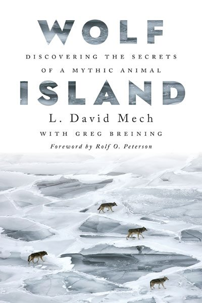 [PDF] [EPUB] Wolf Island: Discovering the Secrets of a Mythic Animal Download by L. David Mech