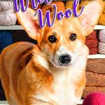 [PDF] [EPUB] Wretched Wool (Cozy Corgi Mysteries, #20) Download