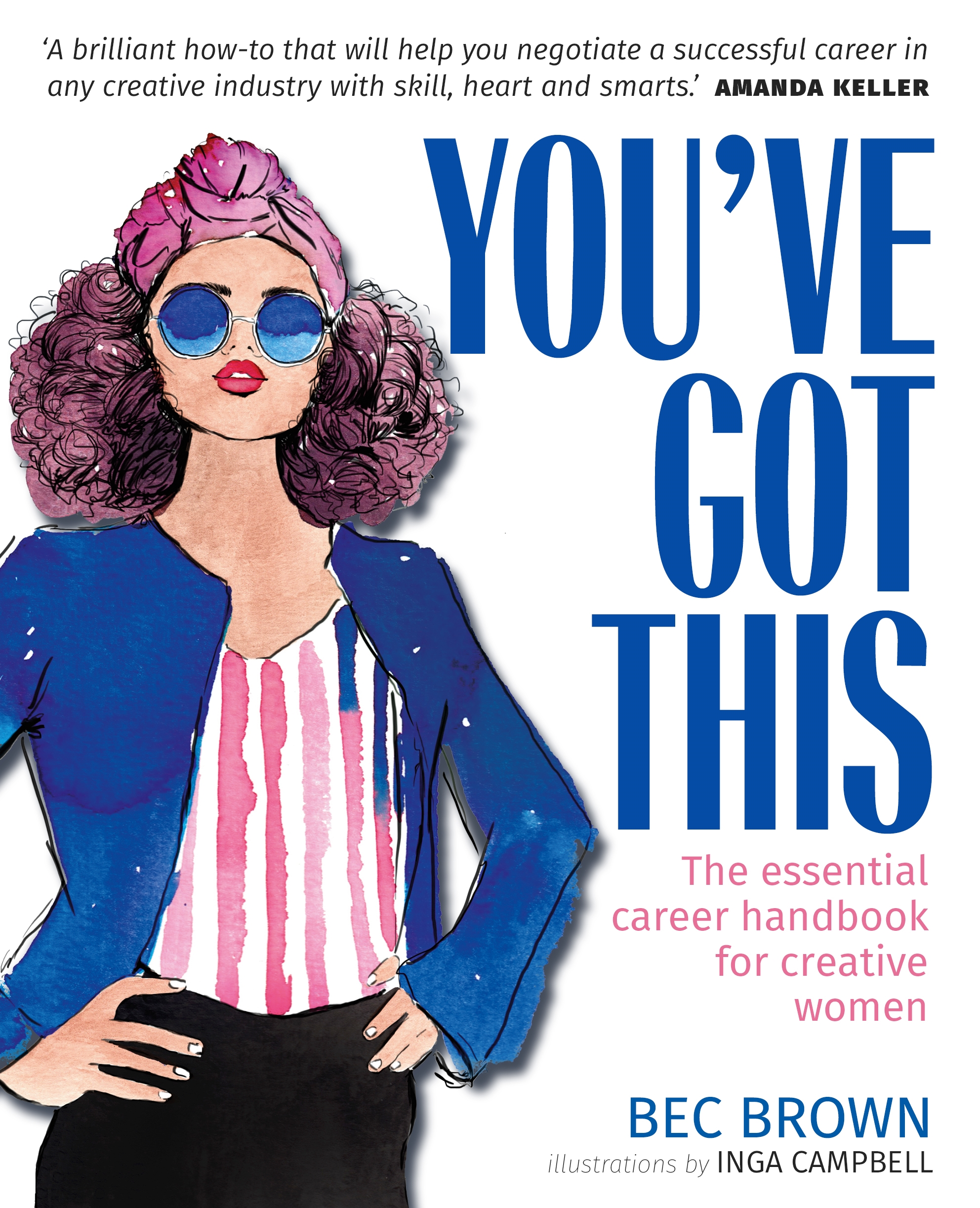 [PDF] [EPUB] You've Got This: The essential career handbook for creative women Download by Bec Brown