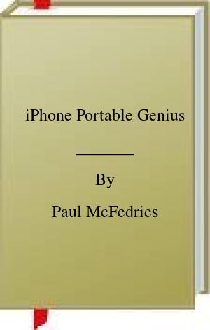 [PDF] [EPUB] iPhone Portable Genius Download by Paul McFedries