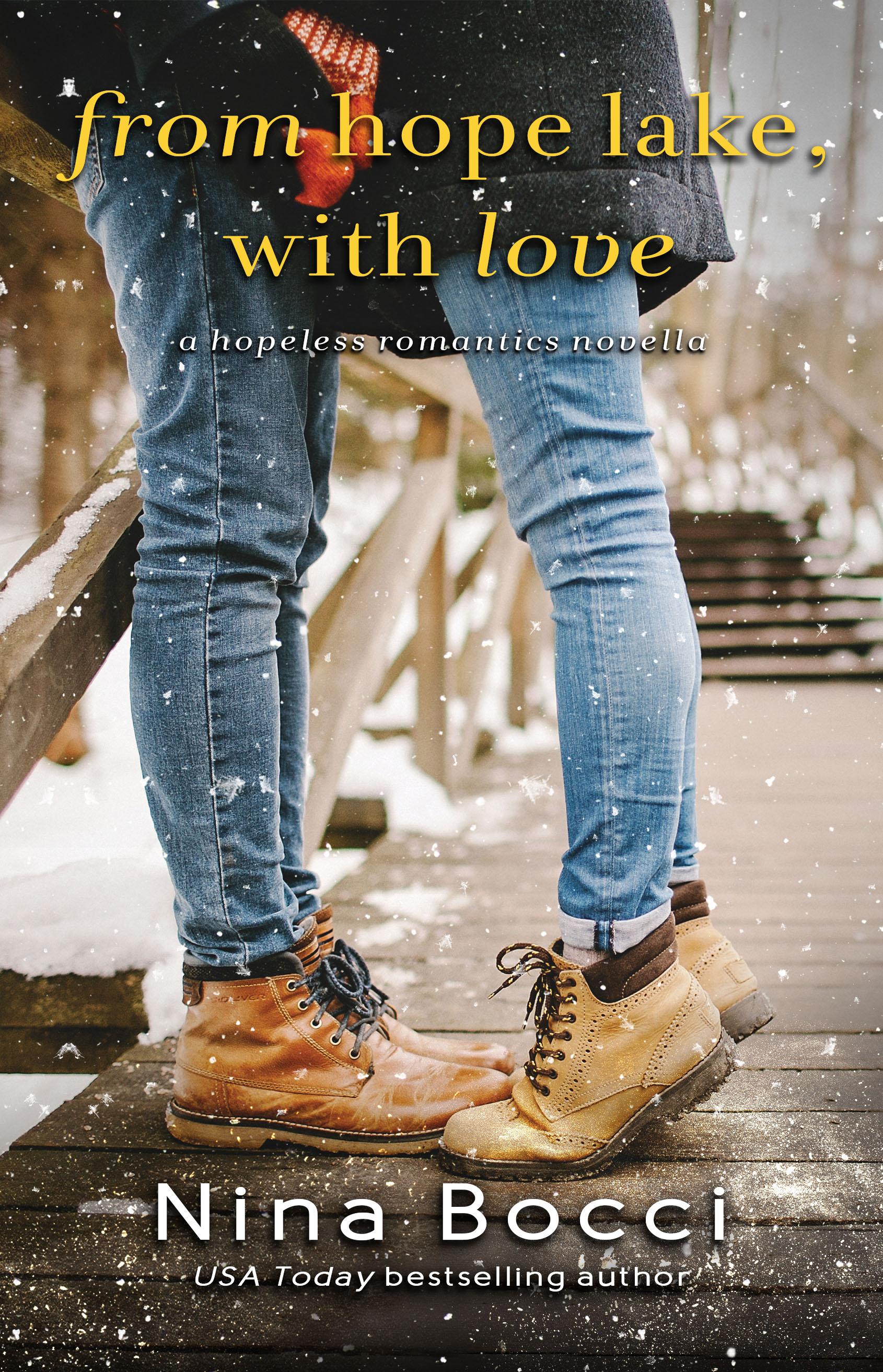[PDF] [EPUB] From Hope Lake, With Love (Hopeless Romantics, #3.5) Download by Nina Bocci